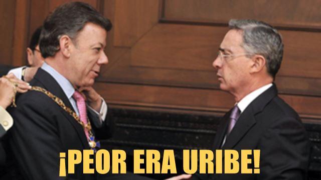 Peor era Uribe