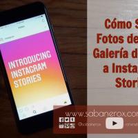 Cómo Subir Fotos desde tu Galería de Fotos a Instagram Stories