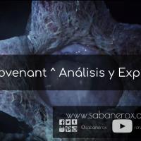 Alien: Covenant ^ Análisis y Explicación