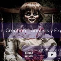 Annabelle: La Creación ^ Análisis y Explicación