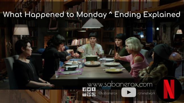 What Happened to Monday? ^ Ending Explained – El Sabanero X