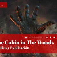La Cabaña del Terror ^ Análisis y Explicación