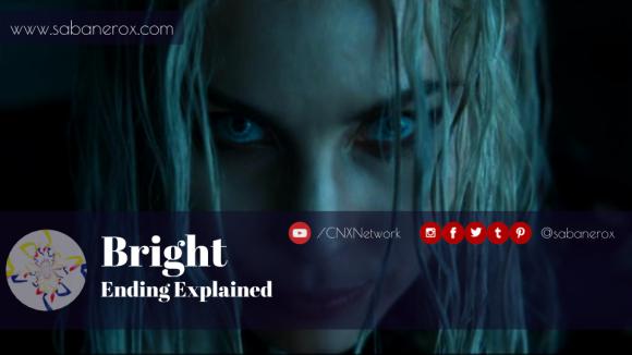Bright Ending Explained