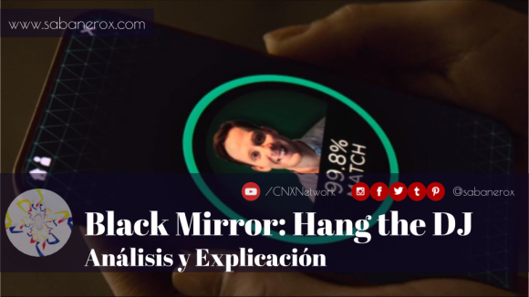 black mirror hang the dj analisis explicacion