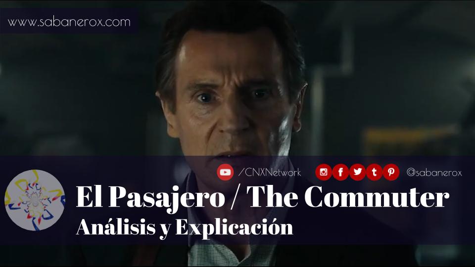 el pasajero the commuter analisis y explicacion