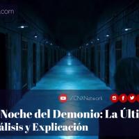 La Noche del Demonio: La Última Llave ^ Análisis y Explicación