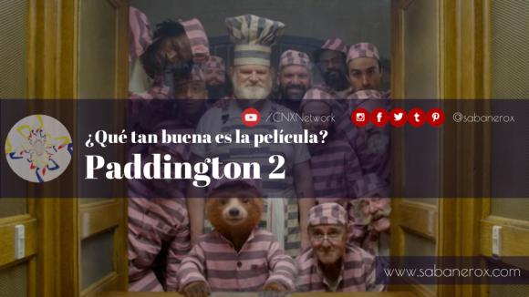 que tal es la película paddington 2