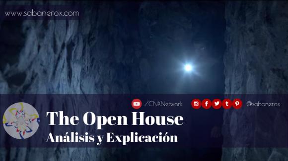 the open house análisis y explicación