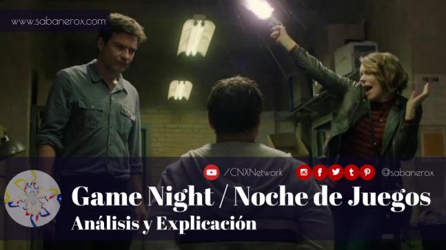 game night noche de juegos análisis y explicación