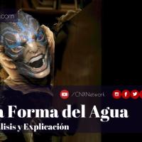 La Forma del Agua ^ Análisis y Explicación