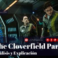 The Cloverfield Paradox ^ Análisis y Explicación