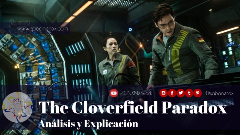 the cloverfield paradox analisis y explicación
