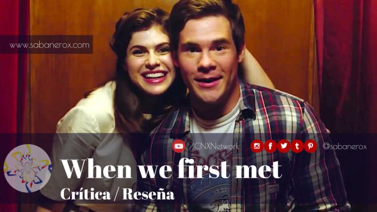 when we first met crítica reseña
