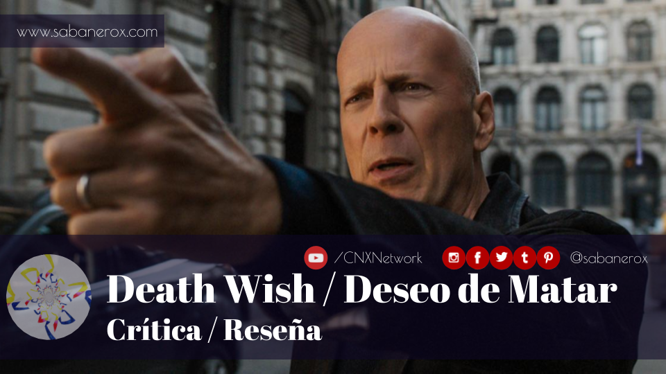 death wish deseo de matar crítica reseña