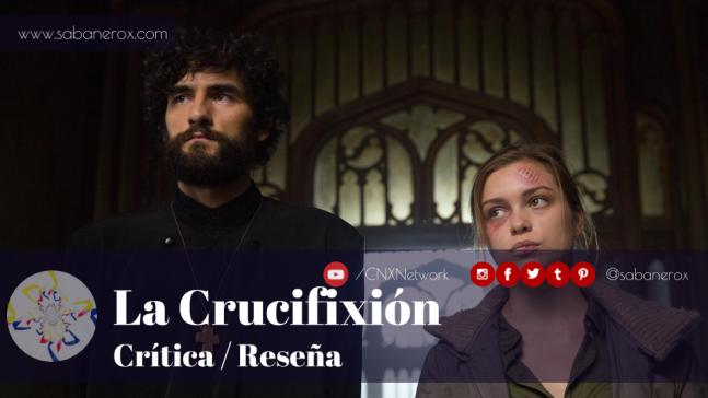 la crucifixion crítica reseña