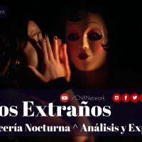 Los Extraños: Cacería Nocturna ^ Análisis y Explicación