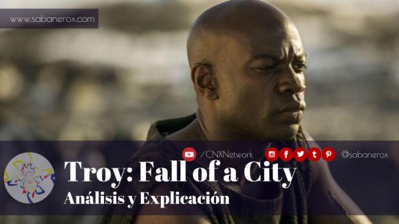 troy fall of a city analisis y explicacion