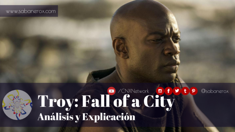 troy fall of a city analisis y explicacion