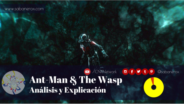 ant-man and the wasp analisis y explicacion