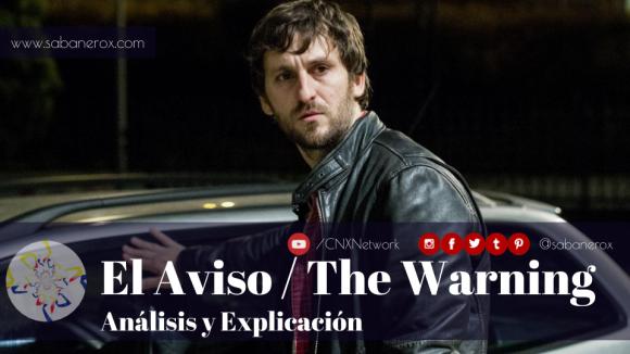 el aviso the warning analisis explicacion final 2