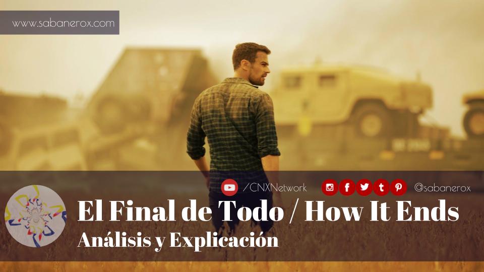 el final de todo how it ends analisis explicacion