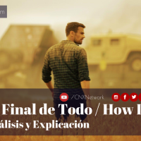 El Final de Todo / How It Ends ^ Análisis y Explicación