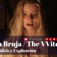 La Bruja / The Witch ^ Análisis y Explicación