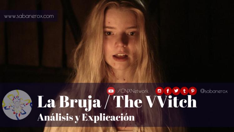 la bruja the vvitch analisis explicacion