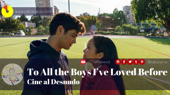 to all the boys I've loved before critica