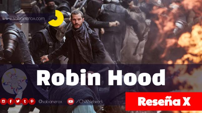 Reseña Cinematográfica de Robin Hood 2018
